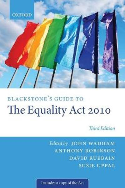 Blackstone's Guide to the Equality Act 2010 - John Wadham