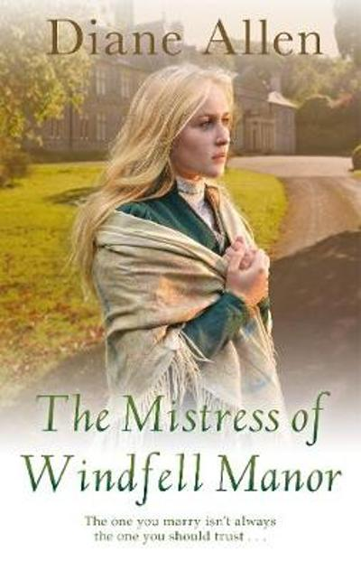 The Mistress of Windfell Manor - Diane Allen