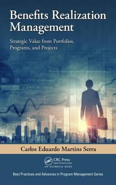 Benefits Realization Management - Carlos Eduardo Martins Serra