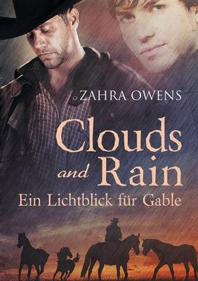Clouds and Rain - Ein Lichtblick Fur Gable - Zahra Owens