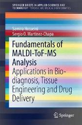 Fundamentals of MALDI-ToF-MS Analysis - Samira Hosseini Sergio O. Martinez-Chapa