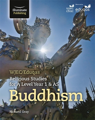 WJEC/Eduqas Religious Studies for A Level Year 1 & AS - Buddhism -