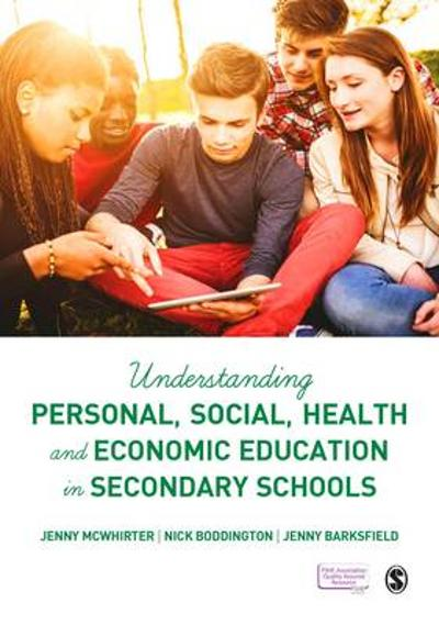 Understanding Personal, Social, Health and Economic Education in Secondary Schools - Jenny McWhirter