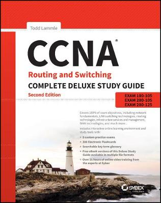 CCNA Routing and Switching Complete Deluxe Study Guide - Todd Lammle