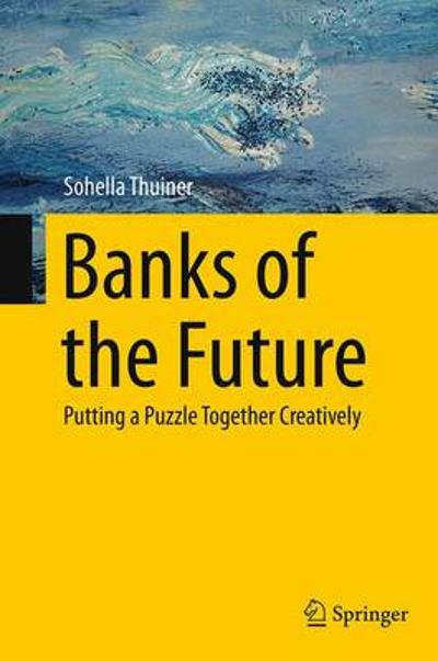Banks of the Future - Sohella Thuiner