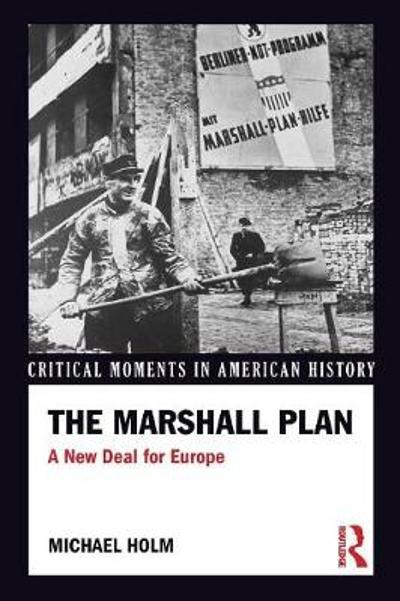 The Marshall Plan - Michael Holm
