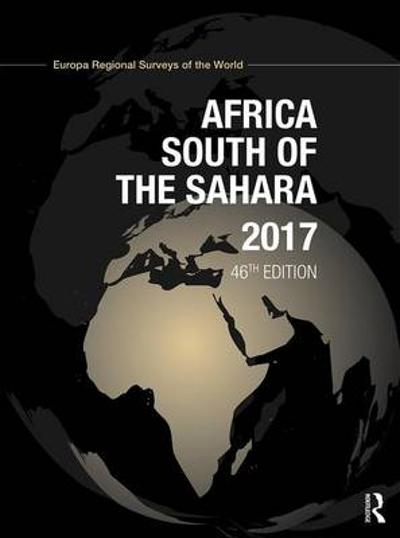 Africa South of the Sahara 2017 - Europa Publications