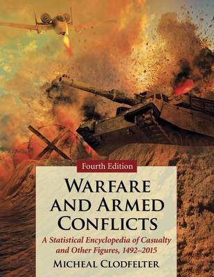 Warfare and Armed Conflicts - Micheal Clodfelter