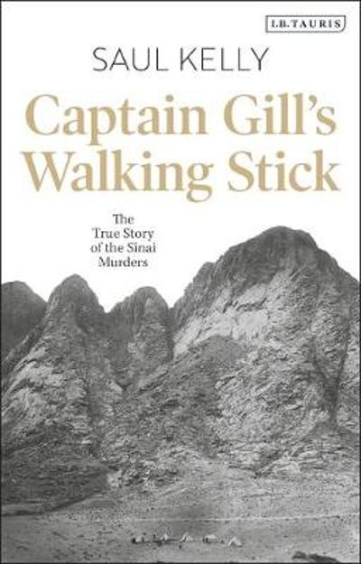 Captain Gill's Walking Stick - Saul Kelly