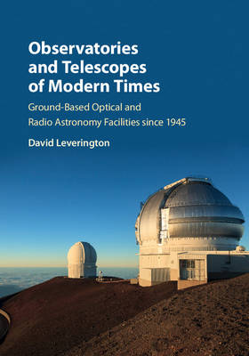 Observatories and Telescopes of Modern Times - David Leverington