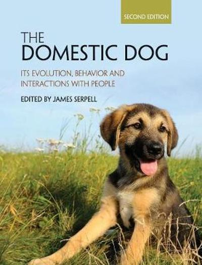 The Domestic Dog - James Serpell