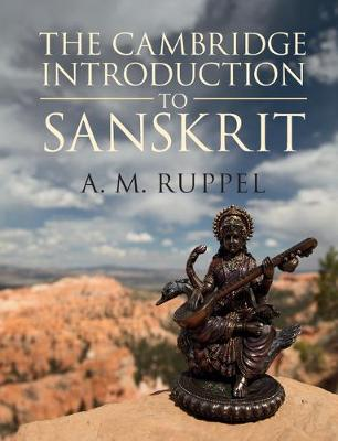 The Cambridge Introduction to Sanskrit - Antonia Ruppel