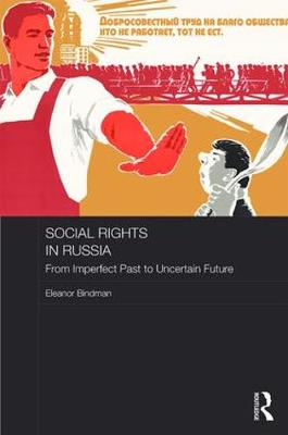 Social Rights in Russia - Eleanor Bindman