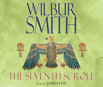 The Seventh Scroll - Wilbur Smith