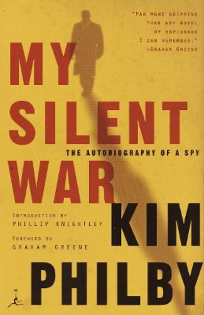 My Silent War - Kim Philby