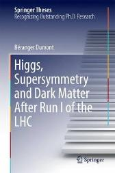 Higgs, Supersymmetry and Dark Matter After Run I of the LHC - Beranger Dumont
