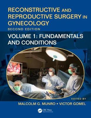 Reconstructive and Reproductive Surgery in Gynecology, Second Edition - Malcolm G. Munro