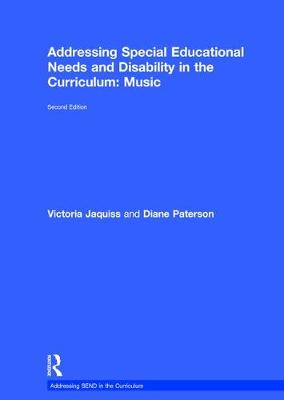 Addressing Special Educational Needs and Disability in the Curriculum: Music - Victoria Jaquiss