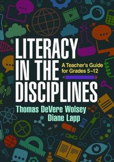 Literacy in the Disciplines - Thomas DeVere Wolsey