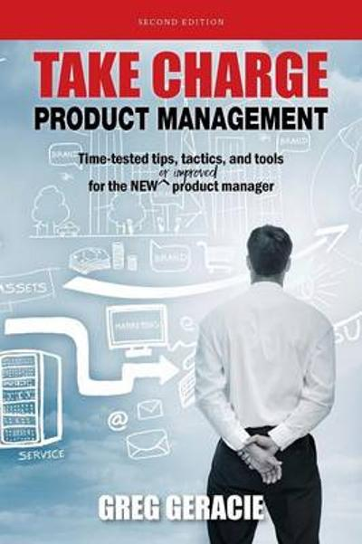 Take Charge Product Managment - Greg Geracie
