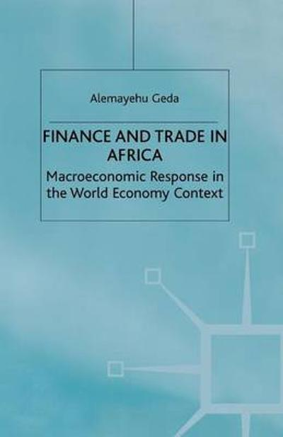 Finance and Trade in Africa - A. Geda