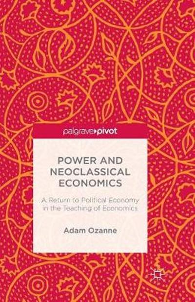 Power and Neoclassical Economics - A. Ozanne