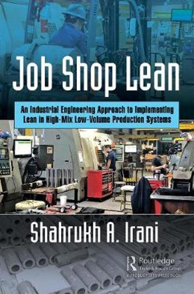 Job Shop Lean - Shahrukh A. Irani