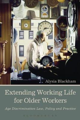 Extending Working Life for Older Workers - Alysia Blackham