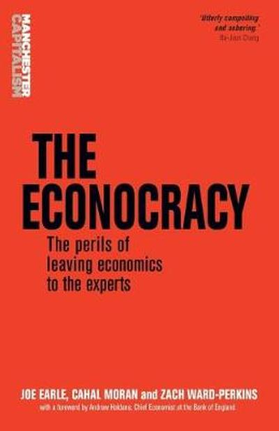 The Econocracy - Joe Earle