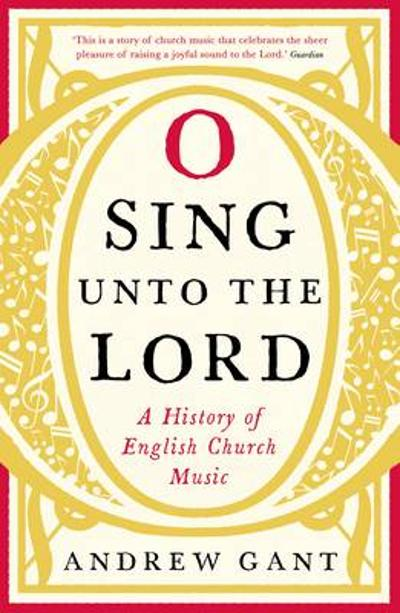 O Sing unto the Lord - Andrew Gant