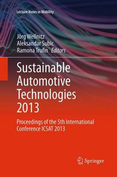 Sustainable Automotive Technologies 2013 - Joerg Wellnitz