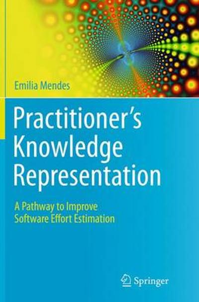 Practitioner's Knowledge Representation - Emilia Mendes