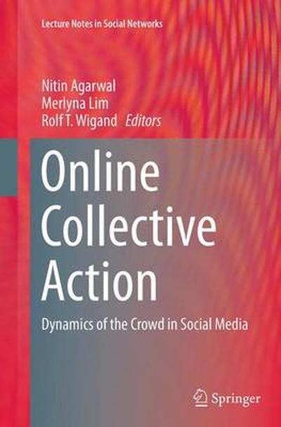 Online Collective Action - Nitin Agarwal