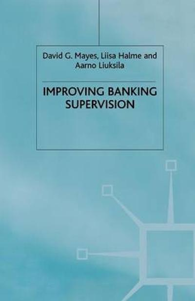 Improving Banking Supervision - D. Mayes