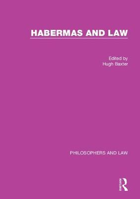 Habermas and Law - Hugh Baxter