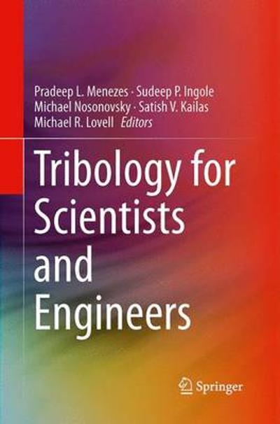 Tribology for Scientists and Engineers - Pradeep L. Menezes