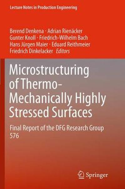 Microstructuring of Thermo-Mechanically Highly Stressed Surfaces - Berend Denkena