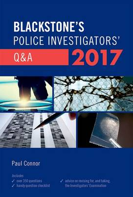 Blackstone's Police Investigators' Q&A 2017 - Paul Connor