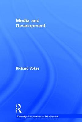 Media and Development - Richard Vokes