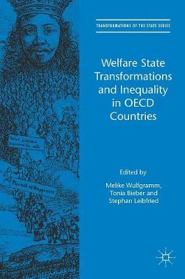 Welfare State Transformations and Inequality in OECD Countries - Melike Wulfgramm