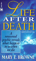 Life After Death - Mary T Browne