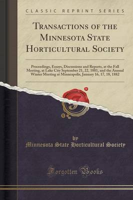 Transactions of the Minnesota State Horticultural Society - Minnesota State Horticultural Society