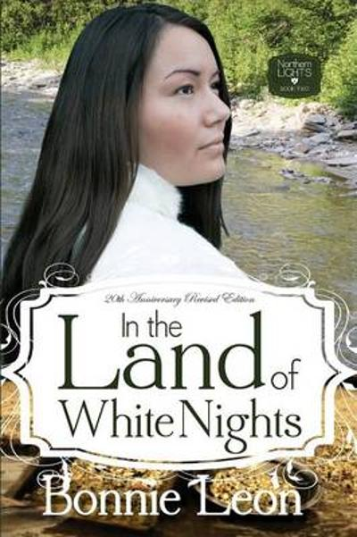 In the Land of White Nights - Bonnie Leon