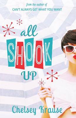 All Shook Up - Chelsey Krause