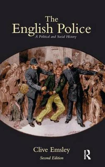 The English Police - Clive Emsley