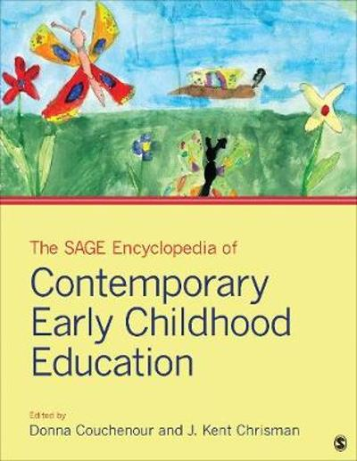 The SAGE Encyclopedia of Contemporary Early Childhood Education - Donna Couchenour