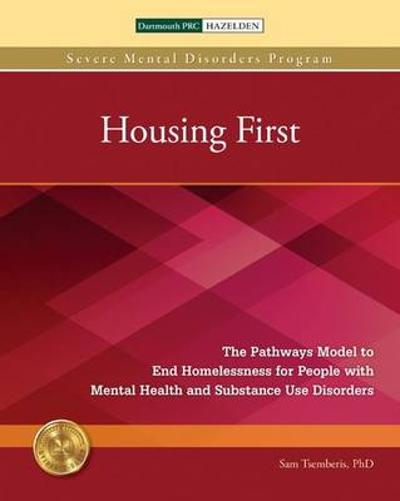 Housing First Manual - Sam Tsemberis