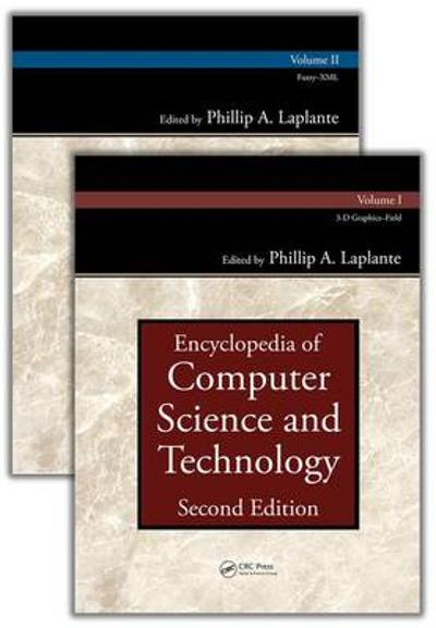 Encyclopedia of Computer Science and Technology, Second Edition (Set) - Phillip A. Laplante