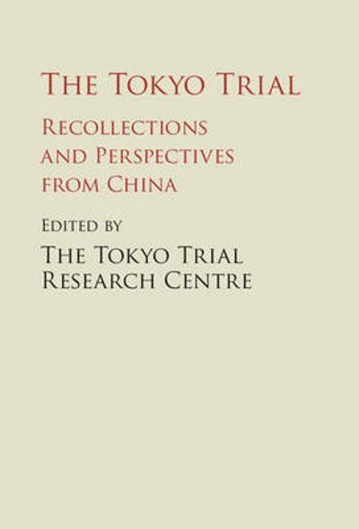 The Tokyo Trial - The Tokyo Trial Research Centre