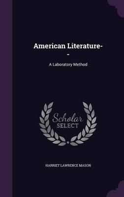 American Literature-- - Harriet Lawrence Mason